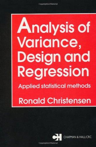 Analysis of Variance, Design, and Regression: Applied: Christensen, Ronald