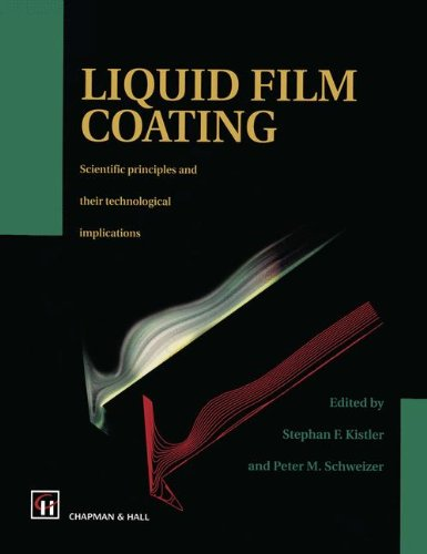 9780412064814: Liquid Film Coating: Scientific Principles and Their Technological Implications