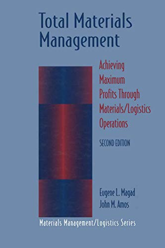 Total Materials Management (Chapman & Hall Materials Management/Logistics): Editor-Eugene ...