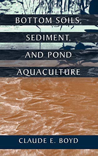 9780412069413: Bottom Soils, Sediment, and Pond Aquaculture (Plant & Animal)