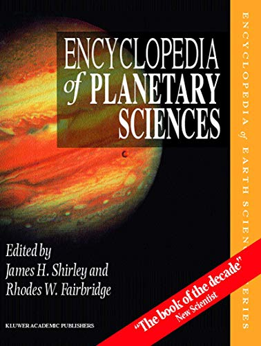 9780412069512: Encyclopedia of Planetary Sciences (Encyclopedia of Earth Sciences Series)