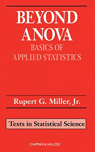 9780412070112: Beyond ANOVA: Basics of Applied Statistics (Chapman & Hall/CRC Texts in Statistical Science)