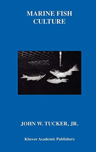 Marine Fish Culture: Tucker, John W.,