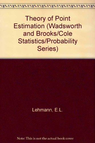 9780412072314: Theory Of Point Estimation (Wadsworth and Brooks/Cole Statistics/Probability Series)