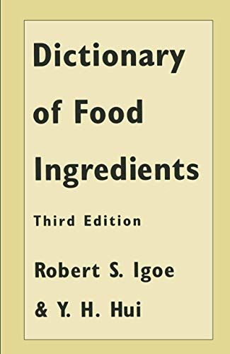 9780412072918: Dictionary of Food Ingredients