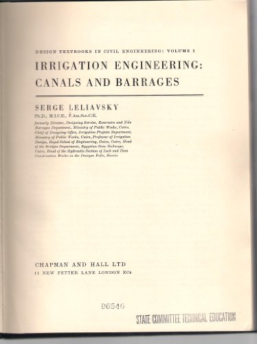 9780412073205: Design Textbooks in Civil Engineering: Irrigation Engineering, Canals and Barrages v. 1