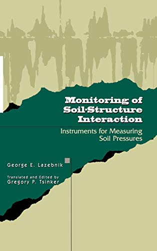 9780412074318: Monitoring of Soil-Structure Interaction: Instruments for Measuring Soil Pressures