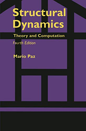 9780412074615: Structural Dynamics: Theory and Computation
