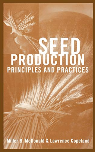 9780412075513: Seed Production: Principles and Practices