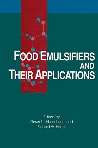 9780412076213: Food Emulsifiers and Their Applications