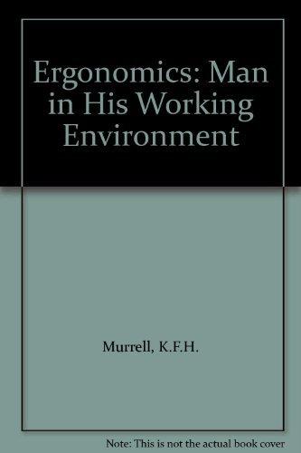 9780412078002: Ergonomics: Man in His Working Environment