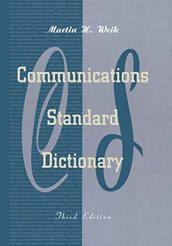 Communications Standard Dictionary: Martin Weik
