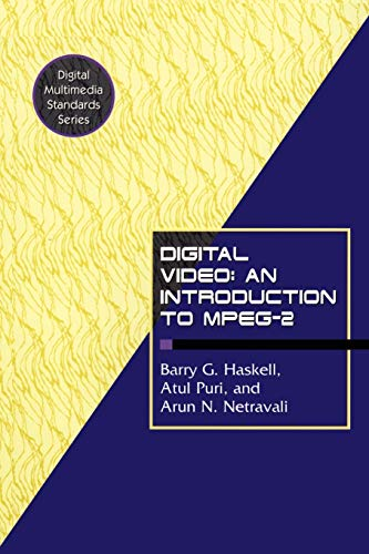 9780412084119: Digital Video: An Introduction to MPEG-2 (Digital Multimedia Standards Series)
