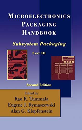 9780412084515: Microelectronics Packaging Handbook: Subsystem Packaging Part III (Pt. 1)