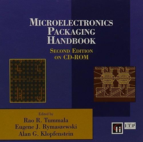 Microelectronics Packaging Handbook on CD-ROM (Compact Disc): R.R. Tummala