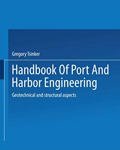 9780412087011: Handbook of Port and Harbor Engineering: Geotechnical and Structural Aspects