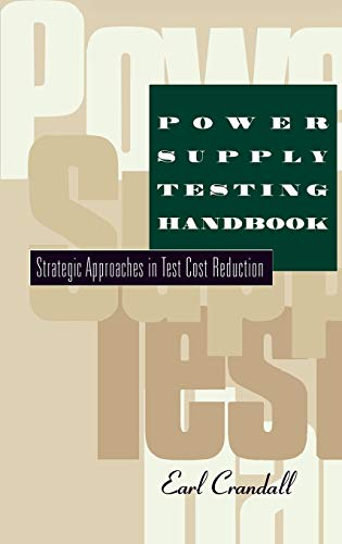 9780412088414: Power Supply Testing Handbook: Strategic Approaches in Test Cost Reduction