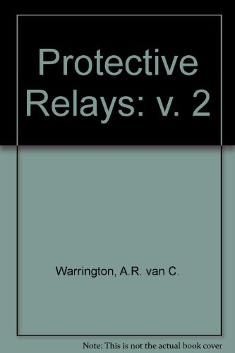 9780412089602: Protective Relays: v. 2