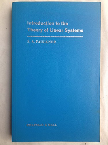 9780412094002: Introduction to the Theory of Linear Systems