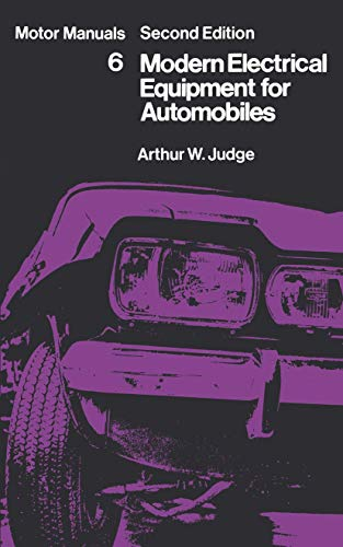 9780412097003: Modern Electrical Equipment for Automobiles: Motor Manuals Volume Six