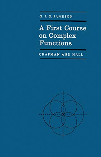 9780412097102: A First Course on Complex Functions (Chapman and Hall Mathematics Series)