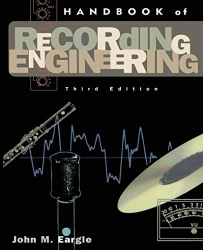Handbook of Recording Engineering: John M. Eargle