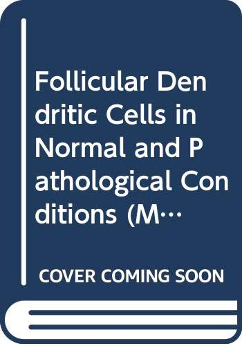 9780412101410: Follicular Dendritic Cells in Normal and Pathological Conditions (Molecular Biology Intelligence Unit)