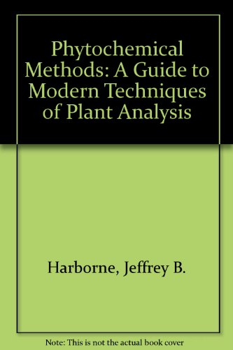 9780412105401: Phytochemical Methods: A Guide to Modern Techniques of Plant Analysis