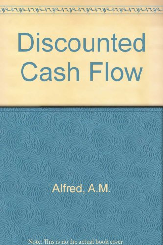 9780412106804: Appraisal of investment projects by discounted cash flow;: Principles and some short cut techniques,
