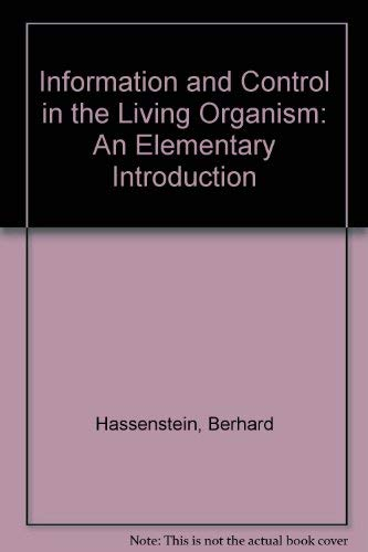 Information and Control in the Living Organism: Hassenstein, Berhard
