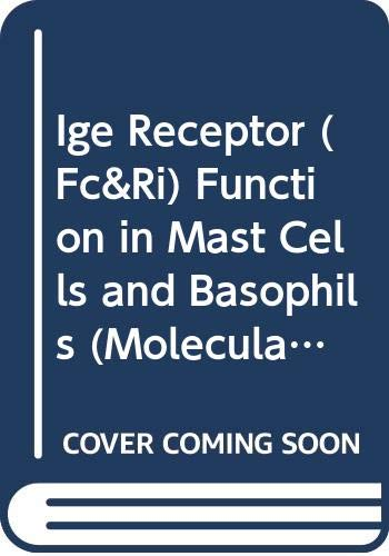 9780412118319: Ige Receptor (Fc&Ri) Function in Mast Cells and Basophils (Molecular Biology Intelligent Unit)