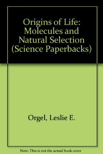 9780412119101: Origins of Life: Molecules and Natural Selection