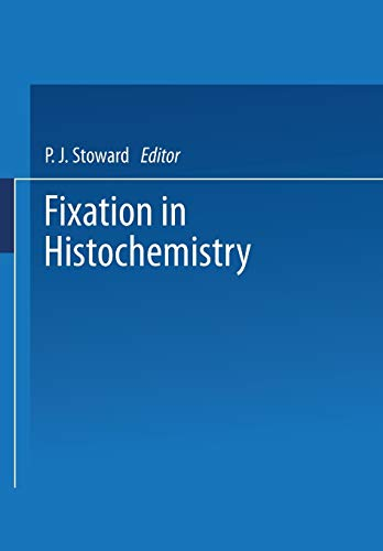 9780412120503: Fixation in Histochemistry
