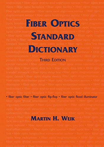 9780412122415: Fiber Optics Standard Dictionary
