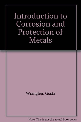 9780412122507: Introduction to Corrosion and Protection of Metals