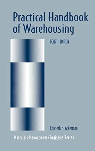 Practical Handbook of Warehousing (Chapman & Hall: Ackerman, Kenneth B.