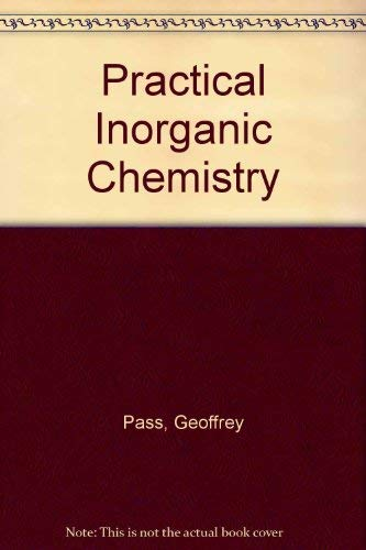 9780412126901: Practical Inorganic Chemistry: Preparations, reactions and instrumental methods