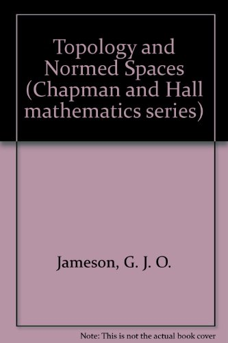 9780412128806: Topology and Normed Spaces (Chapman and Hall series)