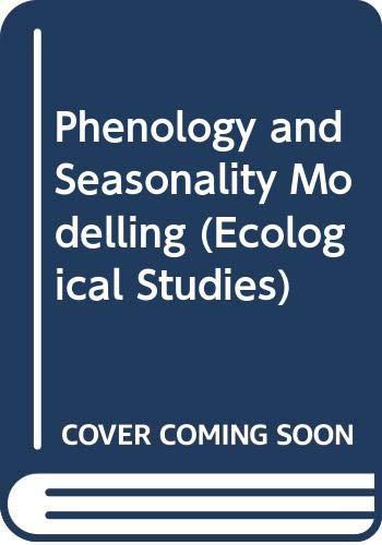 Phenology and Seasonality Modelling (Ecological Studies): Lieth, Helmut