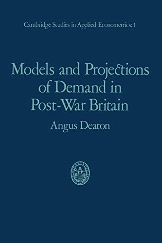 9780412136405: Models and Projections of Demand in Post-War Britain (Cambridge Studies in Applied Econometrics)