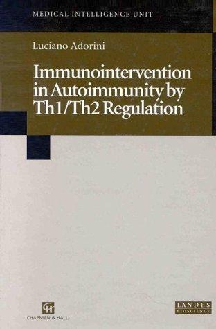 9780412139215: Immunointervention in Autoimmunity by Th1/Th2 Regulation (Medical Intelligence Unit)