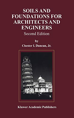 9780412145216: Soils and Foundations for Architects and Engineers (Kluwer International Series in)