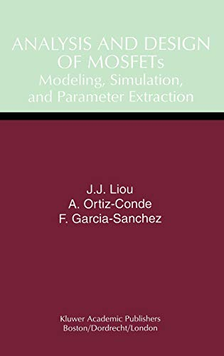 9780412146015: Analysis and Design of MOSFETs: Modeling, Simulation, and Parameter Extraction (Software Engineering; 4)