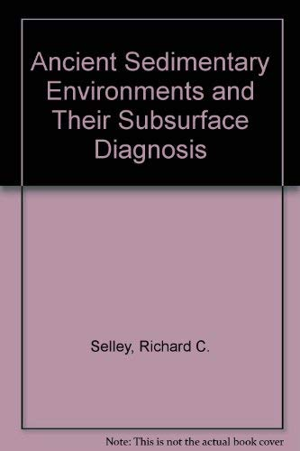 9780412147203: Ancient Sedimentary Environments and Their Subsurface Diagnosis