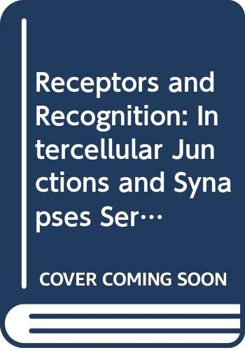 9780412148200: Receptors and Recognition: Intercellular Junctions and Synapses Series B, v. 2
