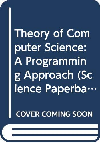 9780412150401: Theory of Computer Science: A Programming Approach (Science Paperbacks)