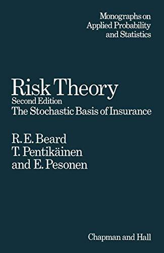 9780412151002: Risk Theory: The Stochastic Basis of Insurance (Ettore Majorana International Science Series)