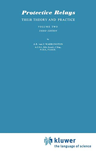 Protective Relays: Their Theory and Practice (Third: Warrington, A R