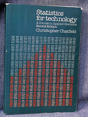 9780412157509: Statistics for Technology: A Course in Applied Statistics (Science Paperbacks)