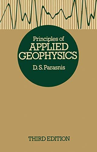 9780412158100: Principles of Applied Geophysics (Science Paperbacks)
